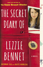 The Secret Diary of Lizzie Bennet by Bernie Su and Kate Rorick
