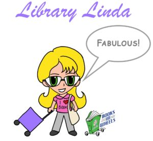 Library Linda says Fabulous Dover Public Library Books on Wheels