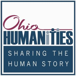 Ohio Humanities Sharing the Human Story