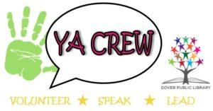 YA Crew at Dover Public Library: Volunteer, Speak, Lead